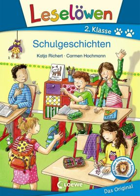 Leselöwen 2. Klasse - Schulgeschichten, Katja Richert