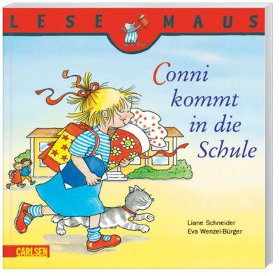 Lesemaus - Conni kommt in die Schule, Liane Schneider, Eva Wenzel-Bürger