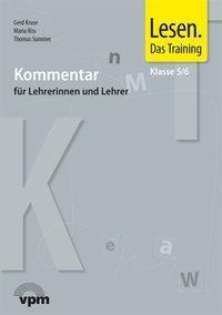 Lesen. Das Training, Neubearbeitung 2015: Klasse 5/6, Kommentar für Lehrerinnen und Lehrer, m. Audio-CD