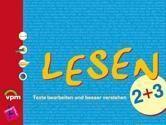 Lesen, Texte bearbeiten und besser verstehen: 2./3. Schuljahr, Schülerbuch, Carla Knoll