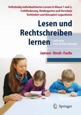Lesen und Rechtschreiben lernen nach dem IntraActPlus-Konzept, Fritz Jansen, Uta Streit, Angelika Fuchs