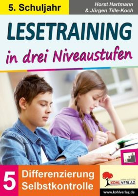 Lesetraining in drei Niveaustufen / Klasse 5, Horst Hartmann, Jürgen Tille-Koch