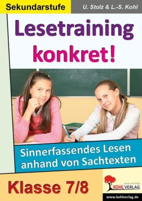 Lesetraining konkret!  /  7.-8. Schuljahr, Ulrike Stolz, Lynn-Sven Kohl