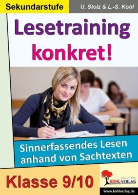 Lesetraining konkret!  /  9.-10. Schuljahr, Ulrike Stolz, Lynn-Sven Kohl