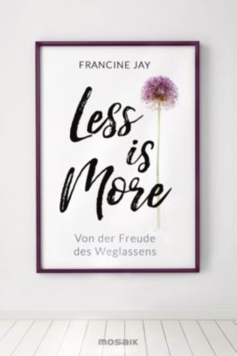 Less is More, Francine Jay