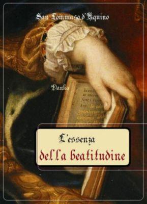 L'essenza della beatitudine, San Tommaso D'aquino