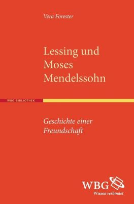 Lessing und Moses Mendelssohn, Vera Forester