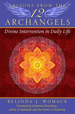 Lessons from the Twelve Archangels, Belinda J. Womack
