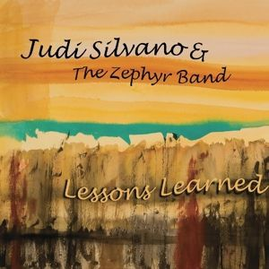 Lessons Learned, Judi & The Zephyr Band Silvano