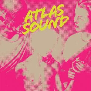 Let The Blind Lead Those Who Can Se, Atlas Sound