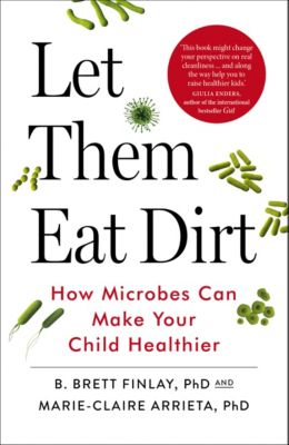 Let Them Eat Dirt, Marie-Claire Arrieta, B. Finlay