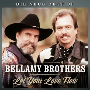Let Your Love Flow-Die Neue Best Of, The Bellamy Brothers