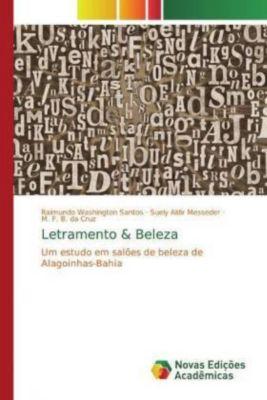 Letramento & Beleza, Raimundo Washington Santos, Suely Aldir Messeder, M. F. B. da Cruz