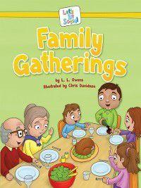 Let's Be Social: Family Gatherings, L. L. Owens