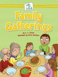 Let's Be Social: Family Gatherings, L. L. Owens