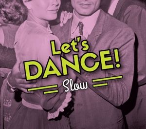 Let'S Dance!/Slow, Frank Sinatra, Chet Baker, Ella Fitzgerald