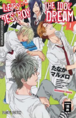 Let's destroy the Idol Dream - Special Edition, Marumero Tanaka