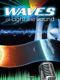 Let's Explore Science: Waves of Light and Sound, Shirley Duke