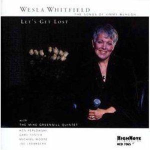 Let'S Get Lost, Wesla Whitfield