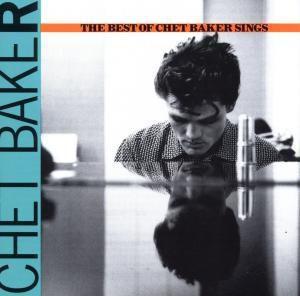 Let's Get Lost: The Best Of Chet Baker Sings, Chet Baker