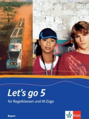 Let's go, Ausgabe Bayern, Neubearbeitung: Bd.5 9. Klasse, Schülerbuch für Regelklassen und M-Züge