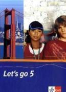 Let's go, Neubearbeitung: Tl.5 Schülerbuch für Klasse 9