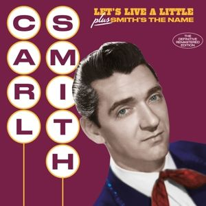 Let's Live A Little + Smith's The N, Carl Smith