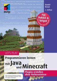 Let's Play: Programmieren lernen mit Java und Minecraft, Daniel Braun