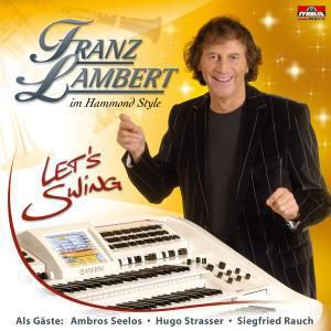 Let's Swing, Franz Lambert