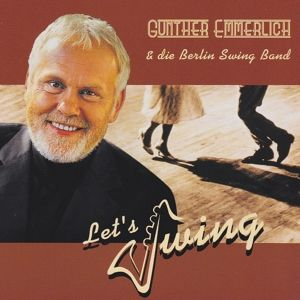Let'S Swing, Gunther & Berlin Swing Band Emmerlich
