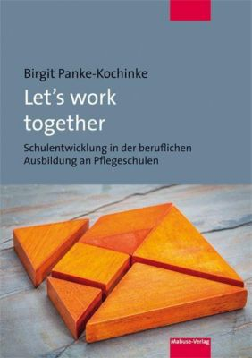 Let's work together, Birgit Panke-Kochinke