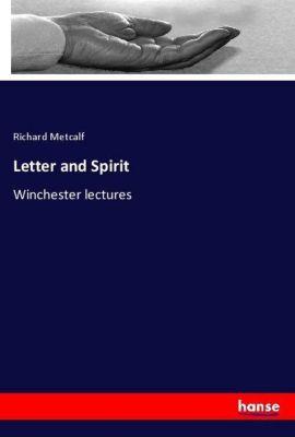 Letter and Spirit, Richard Metcalf