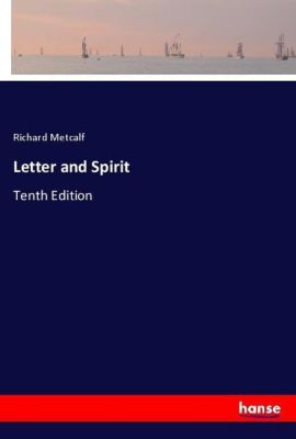 Letter and Spirit, Richard Metcalf