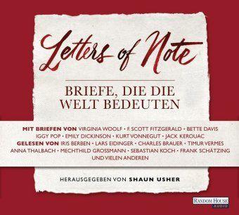 Letters of Note - Briefe, die die Welt bedeuten, 3 Audio-CDs, Diverse Interpreten