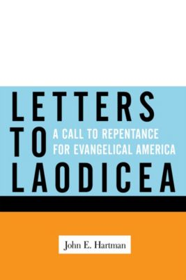 Letters to Laodicea, John E. Hartman