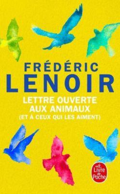 Lettre ouverte aux animaux, Frédéric Lenoir