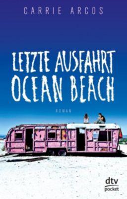 Letzte Ausfahrt Ocean Beach, Carrie Arcos