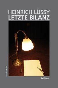 Letzte Bilanz - Heinrich Lüssy pdf epub