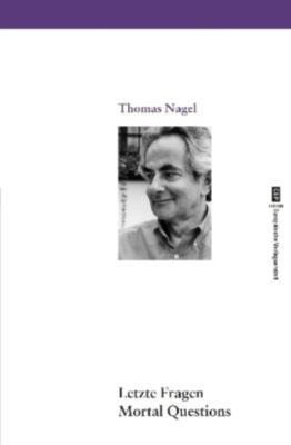 Letzte Fragen, Thomas Nagel