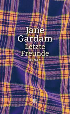 Letzte Freunde, Jane Gardam