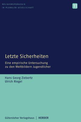 Letzte Sicherheiten, Hans-Georg Ziebertz, Ulrich Riegel