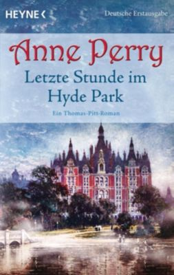 Letzte Stunde im Hyde Park, Anne Perry