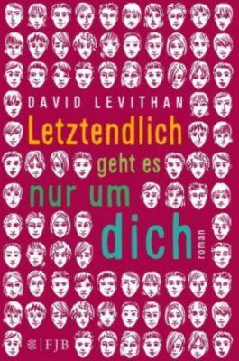 Letztendlich geht es nur um dich, David Levithan