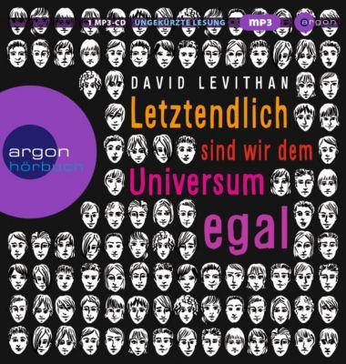 Letztendlich sind wir dem Universum egal, 1 MP3-CD, David Levithan