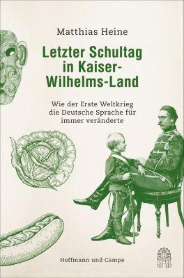 Letzter Schultag in Kaiser-Wilhelmsland - Matthias Heine  