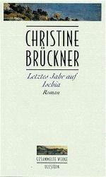 Letztes Jahr auf Ischia, Christine Brückner