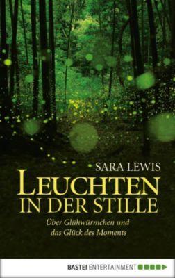 Leuchten in der Stille, Sara Lewis