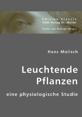 Leuchtende Pflanzen, Hans Molisch