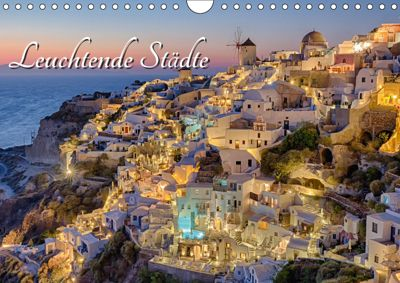 Leuchtende Städte (Wandkalender 2019 DIN A4 quer), Thomas Klinder