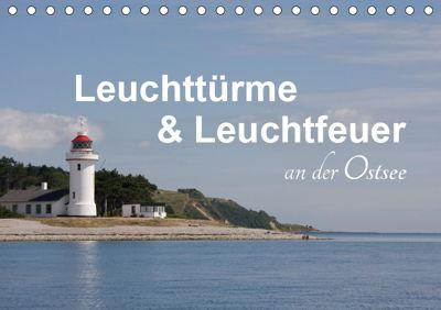Leuchttürme und Leuchtfeuer an der Ostsee (Tischkalender 2019 DIN A5 quer), Carina-Fotografie
